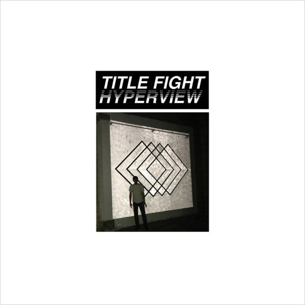 Hyperview [via Title Fight on Facebook]