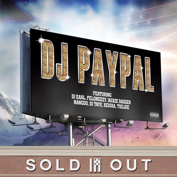Sold Out [via DJ Paypal on Facebook]
