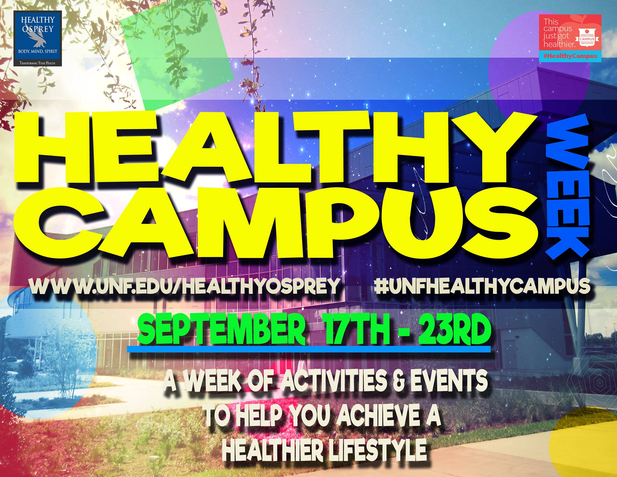 Healthy Campus week hopes to get Ospreys more focused on their overall health and wellness. <i>Photo courtesy of UNF Healthy Osprey</i>