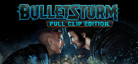 Bulletstorm: Full Clip Edition Review: It's back and better than ever