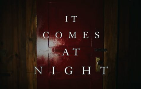 'It Comes At Night' a must-see for horror fanatics
