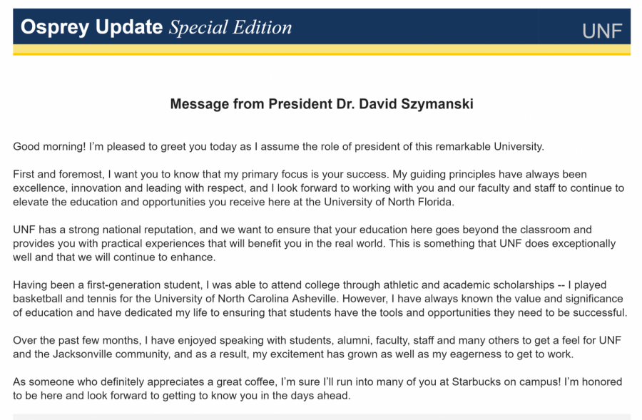 David Szymanski sent out his first Osprey Update for his first day as UNF President.