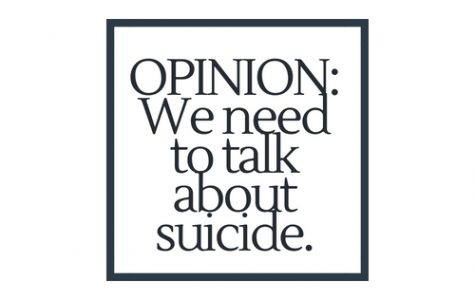 OPINION: We need to talk about it – suicide