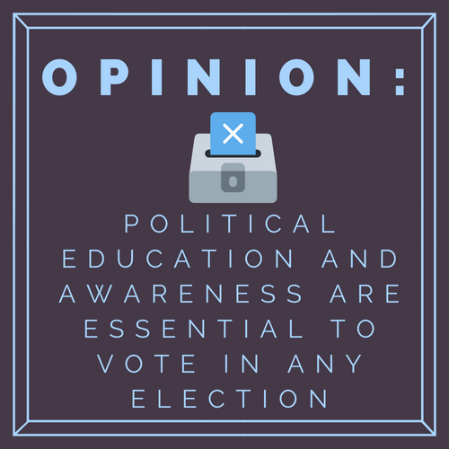 Opinion: Political education and awareness are essential to vote in any election