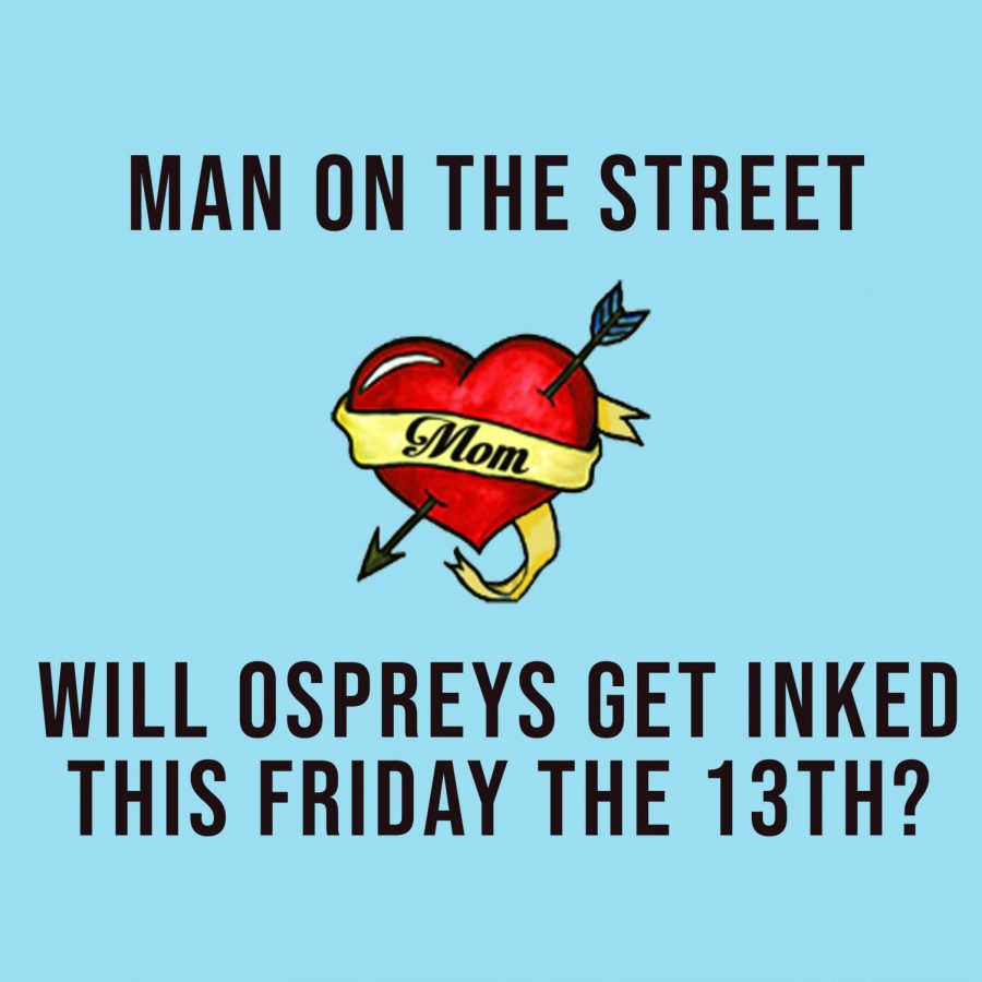 Man on the Street: Will ospreys get inked this Friday the 13th?