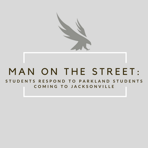 Man on the Street: Students respond to Parkland students coming to Jacksonville