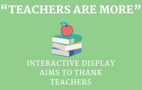 """Teachers Are More"" interactive display aims to thank teachers"