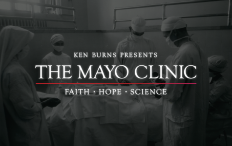 "Advanced screening of Ken Burn's ""Mayo Clinic: Faith, Hope and Science"" on campus"