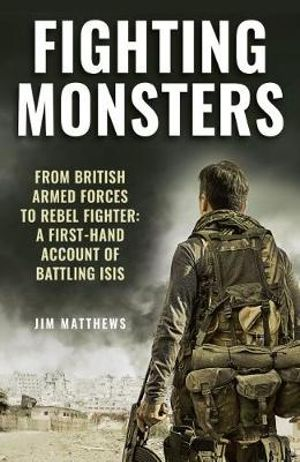 Book Review: Fighting Monsters brings a reality to war