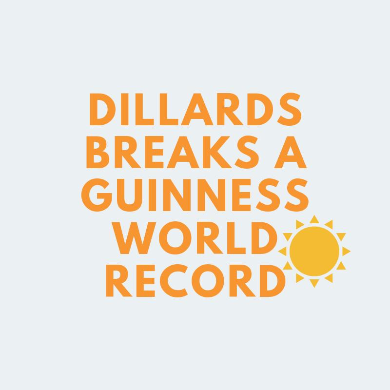 Dillard's breaks a guinness world record