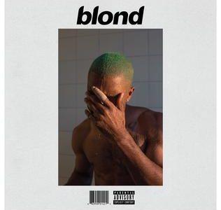 Frank Ocean's second album, Blonde.