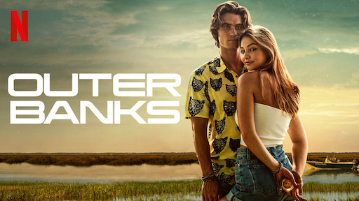 Netflix S Outer Banks Review Unf Spinnaker