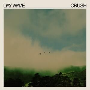 Album Review: Day Wave - Crush