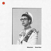 Album review: Gone Now by Bleachers