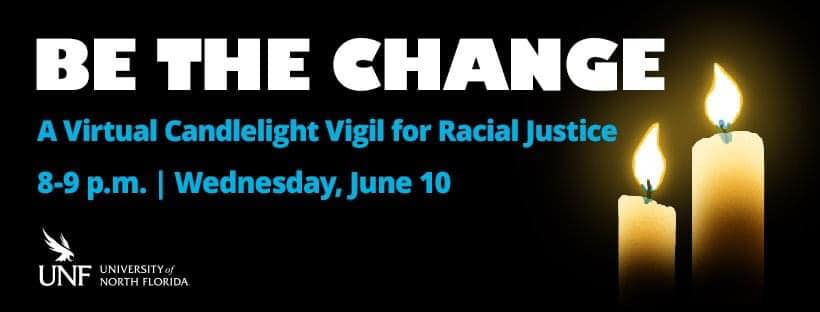 Be the Change: A Virtual Candlelight Vigil for Racial Justice