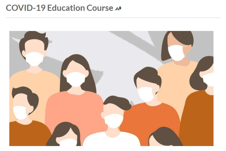 What happens if you didnt complete the required COVID-19 Education Course?