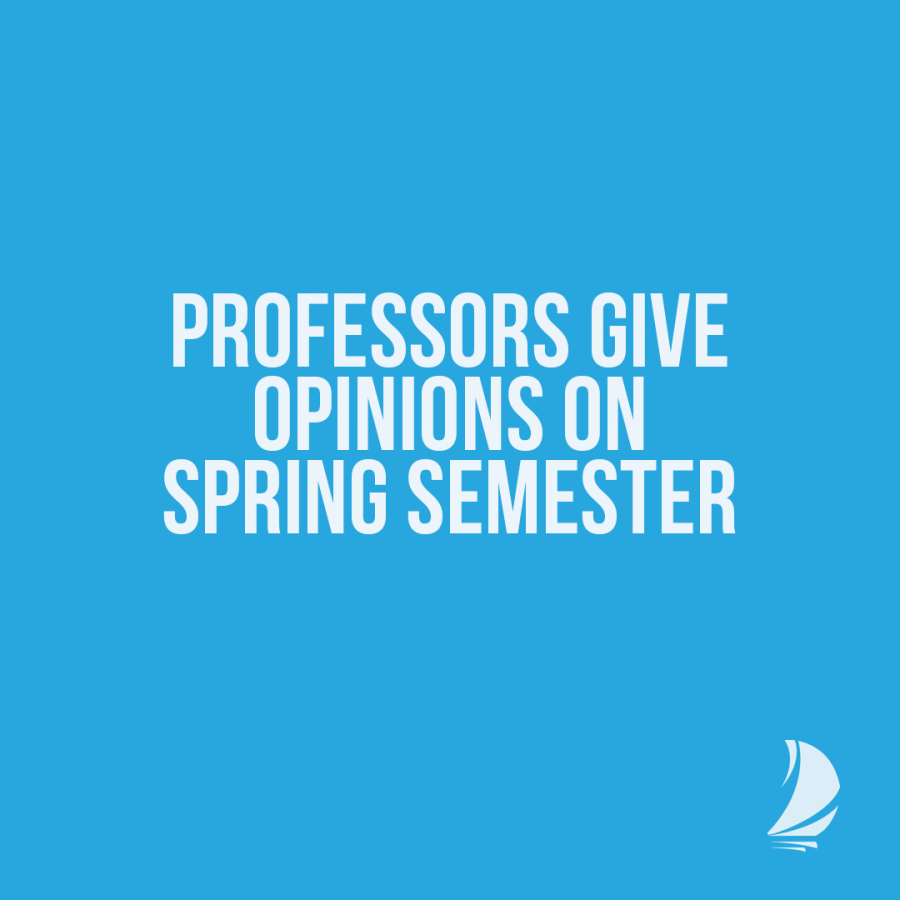 Professors give opinions on uncertainty of spring semester