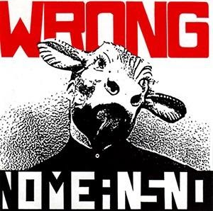 Volunteer pick album review: Wrong by NoMeansNo