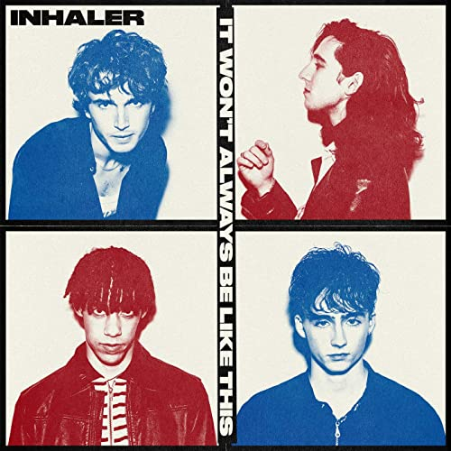 Album Review: 'It Won't Always Be Like This' by Inhaler